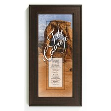 Take Courage - Be Strong Framed Graphic Art