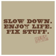 Slow down, Enjoy life and Fix Stuff Occasions Coasters Set (Set of 4)