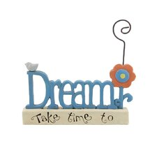 """Take Time to Dream"" Picture Holder"
