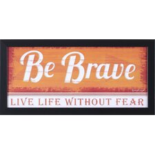 """Be Brave"", ""Believe in Yourself"", ""Choose Happiness"" and ""Dreams"" by Jennifer Pugh Framed Textual Art"