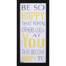 Be So Happy by Holly Stadler Framed Textual Art