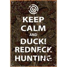 Keep Calm Redneck Hunting Tin Sign Textual Art