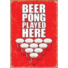 Beer Pong Played Here Tin Sign Textual Art