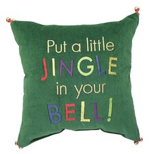 "Phrase ""Put a Little Jingle in Your Bell"" Pillow"