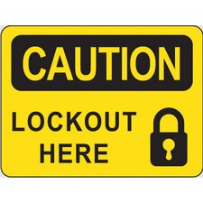 ID Sign Caution Lockout Here Self-Sticking Vinyl 37316 x 5