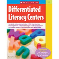 <strong>Scholastic</strong> Differentiated Literacy Centers