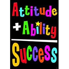 Attitude + Ability = Success Poster