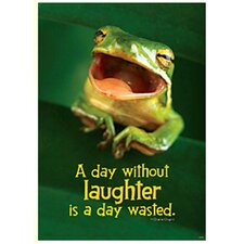 Poster A Day W/out Laughter Is A