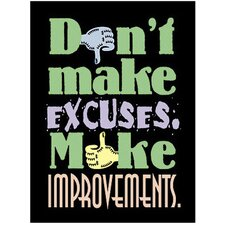 Poster Dont Make Excuses 13 X 19