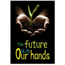 <strong>Trend Enterprises</strong> Poster The Future Is In Our Hands