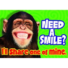 Need A Smile I Ll Share One poster