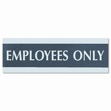 "Century Series ""Employees Only"" Sign, 9w x 1/2d x 3h, Black/Silver"
