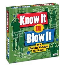 Know It Or Blow It!