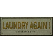 """Laundry Again!"" Plaque"