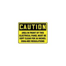 "X 10"" Black And Yellow Plastic Value™ Clearance And Space Sign Caution Area In Front Of This Electrical Panel Must Be Kept Clear For 36 Inches. OSHA-NEC Regulations"