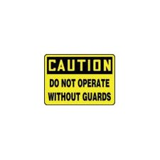 "X 10"" Black And Yellow Adhesive Vinyl Value™ Machine Guarding Sign Caution Do Not Operate Without Guards"