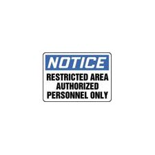 "X 10"" Blue, Black And White Adhesive Vinyl Value™ Admittance Sign Notice Restricted Area Authorized Personnel Only"
