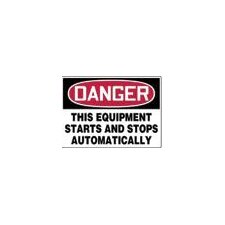 "X 14"" Red, Black And White Plastic Value™ Equipment Sign Danger This Equipment Starts And Stops Automatically"