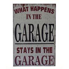 What Happens in The Garage Stays in The Garage Textual Art