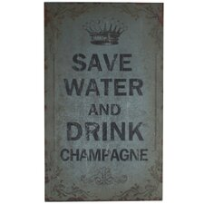 Save Water Drink Champagne Board
