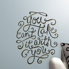 5 Piece Peel & Stick Giant Wall Decals/Wall Stickers 55 Hi's You Can't Take It With You Wall Decal Set