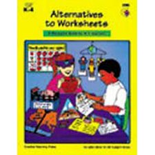 Alternatives To Worksheets Gr K-4