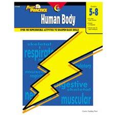 Power Practice Human Body Gr 5-8