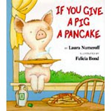 <strong>Harper Collins Publishers</strong> If You Give A Pig A Pancake