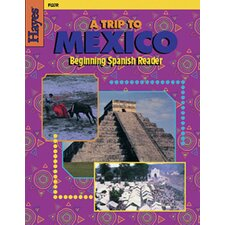 A Trip To Mexico Beginning Reader