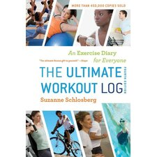 The Ultimate Workout Log; An Exercise Diary for Everyone