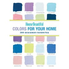 <strong>Sterling Publishing Co Inc</strong> House Beautiful Colors for Your Home; 300 Designer Favorites