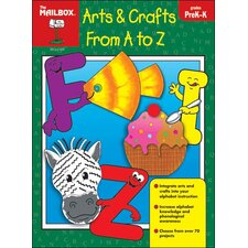 Arts Crafts From A To Z Prek-k
