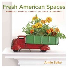 Fresh American Spaces: Romantic, Nuanced, Happy, Cultured, Exuberant