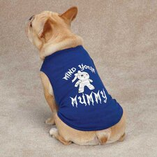 Mind Your Mummy Dog Tee
