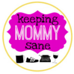 keeping mommy sane