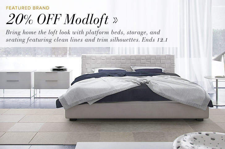 20% OFF Modloft - Bring home the loft look with platform beds, storage, and seating featuring clean lines and trim silhouettes