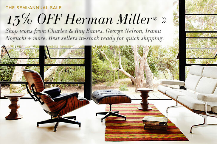 The Semi-Annual Sale- 15% Off Herman Miller! Shop icons from Charles and Ray Eames, George Nelson, Isamu Noguchi and more. Best sellers in-stock ready for quick shipping.